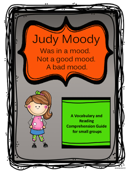Judy Moody: Was in a mood. Comprehension Guide