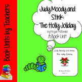 Judy Moody and Stink; The Holly Joliday by Megan McDonald Book Unit