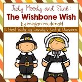 Judy Moody and Stink: The Wishbone Wish Novel Study