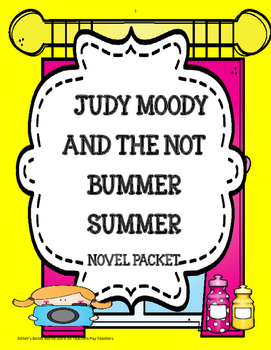 Judy Moody and the Not Bummer Summer Novel Study Unit