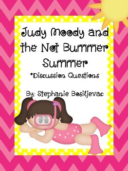 Judy Moody and the Not Bummer Summer (Discussion Questions)