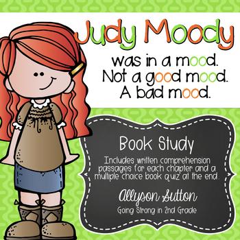 Judy Moody was in a mood. Not a good mood. A bad mood. Book Study