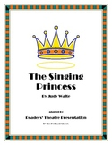 "Judy Waite ""The Singing Princess"" - A Readers' Theatre Presentation"