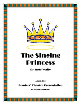"Judy Waite ""The Singing Princess"" - A Readers' Theatre Presentation"