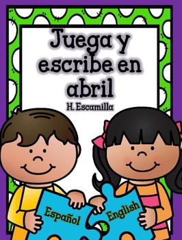 Juega y escribe en abril - Play and Write in Spanish
