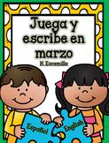 Juega y escribe en marzo- Play and Write in Spanish