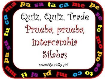 Quiz,quiz, trade: Spanish Syllables M, P ,S, T y C Words Only