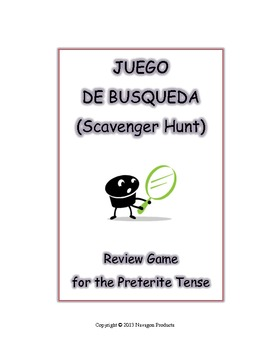 Juego de Busqueda (Scavenger Hunt) - Review Game for the Preterite Tense