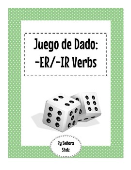 Juego de Dado: -ER/IR Verbs