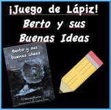 Juego de Lápiz - Berto y Sus Buenas Ideas