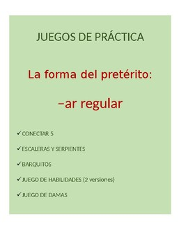 Juegos Bundle for Spanish Grammar: -ar regular preterite conjugation practice