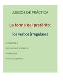 Juegos for Spanish Grammar: irregular preterite conjugatio