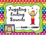 Juggling Ending Sounds  - more FLASH less CARDS