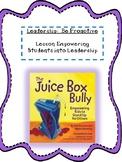 Juice Box Bully Empowering Leadership Habits Anti-Bullying