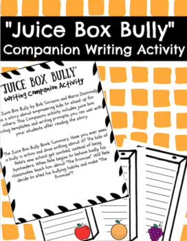 Juice Box Bully Writing Prompt Writing Activity Beginning of the Year