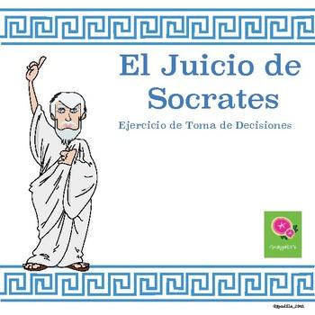 El Juicio de Sócrates – Actividad de toma de decisiones - CCSS
