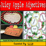 Adjectives Writing Activity ~ Juicy Apple Adjectives