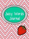 Juicy Words Vocabulary Journal