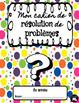 Juin: Mon cahier de résolution de problèmes