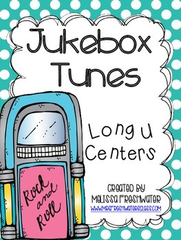 Jukebox Tunes! Long U Word Work Centers