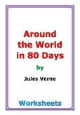 """Jules Verne """"Around the World in 80 Days"""" worksheets"""