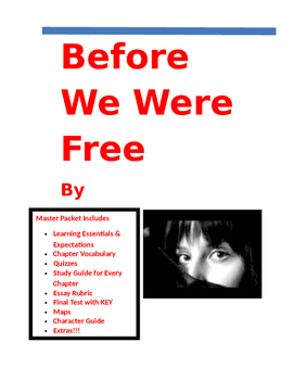 Julia Alvarez Before We Were Free Master Packet 46 Pages Tpt