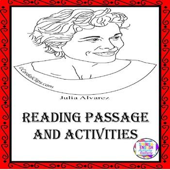 Julia Alvarez Reading Passage and Activities
