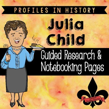 Julia Child Guided Research Activity