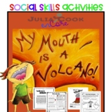 Social Skills - Julia Cook - My Mouth Is A Volcano Classro