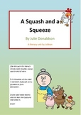 Julia Donaldson A squash and a squeeze comprehension Liter