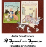 Julia Donaldson's 'A Squash and a Squeeze' Printable Art Template