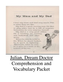 Julian, Dream Doctor Comprehension and Vocabulary Packet