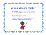 Julian, Dream Doctor: Trifold Comprehension Questions
