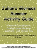 Julian's Glorious Summer Vocabulary and Comprehension Questions