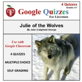 Julie of the Wolves Google Forms Quizzes For Google Classroom