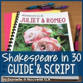 Juliet and Romeo - Shakespeare in 30