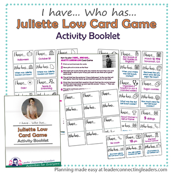 Juliette Gordon Low I have... Who has... Card Game
