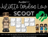 Juliette Gordon Low (Founder of Girl Scouts) SCOOT Task Cards