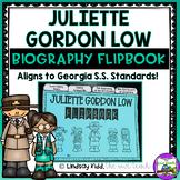 Juliette Gordon Low: Biography Flipbook