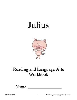 Julius ~ Angela Johnson ~ Language Arts Workbook ~ 2nd Grade Reading