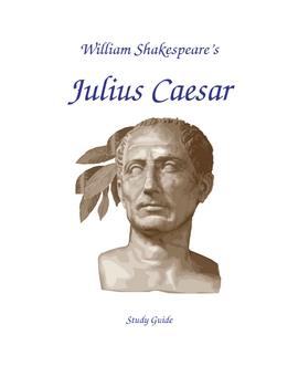 Julius Caesar 2-3 Wk Study Guide for HS or College