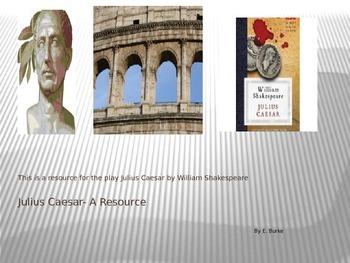 Julius Caesar, A Resource