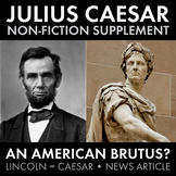 Julius Caesar & Abraham Lincoln – Non-Fiction, Connect Shakespeare to Real Life