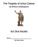 Julius Caesar Act 1 Packet