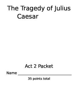 Julius Caesar Act 2 Packet