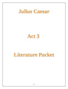 Julius Caesar Act 3 Literature Packet