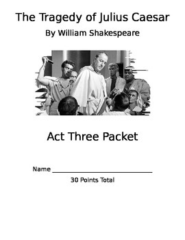 Julius Caesar Act 3 Packet