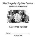Julius Caesar Act 3 Packet