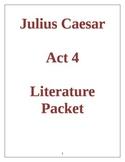 Julius Caesar Act 4 Literature Packet