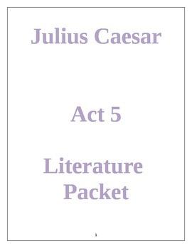 Julius Caesar Act 5 Literature Packet